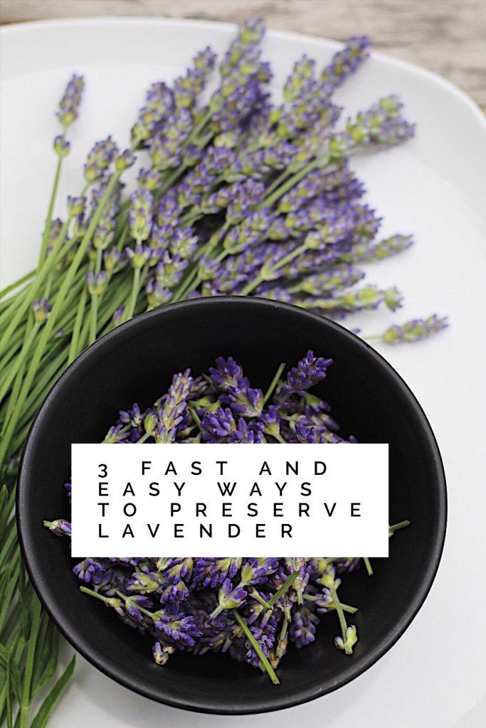 3 Easy Ways To Preserve Lavender