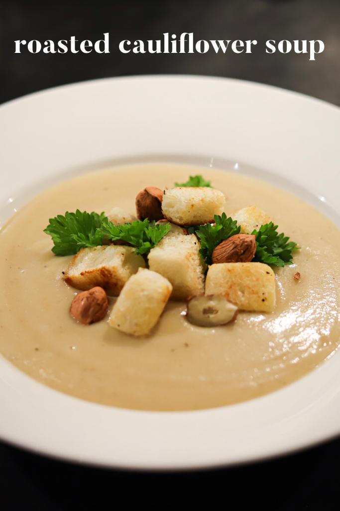 Easy Roasted Cauliflower Soup Recipe With Hazelnuts