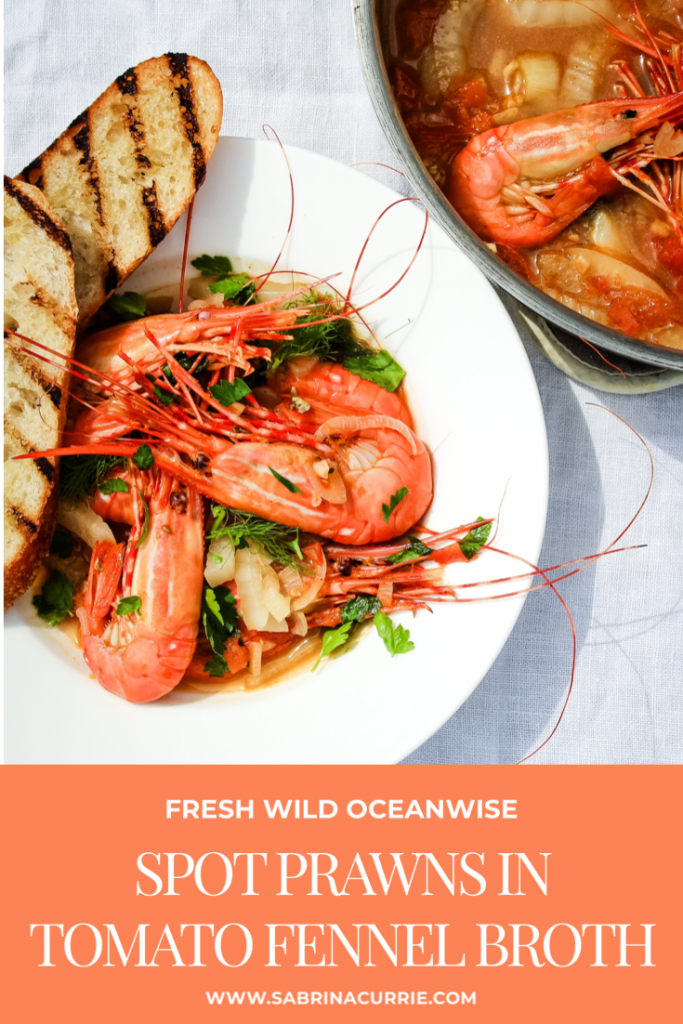 Oceanwise Spot Prawns In Tomato Fennel Broth-Wild Seafood At It's Best